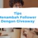 Menambah Follower dengan Giveaway